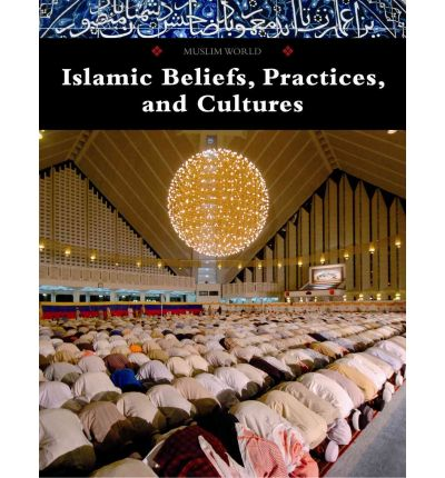 an overview of the practices and beliefs of the religion of islam An overview of the world's religions  primitive religion is a name given to the religious beliefs and practices of those traditional,  , islam, and.
