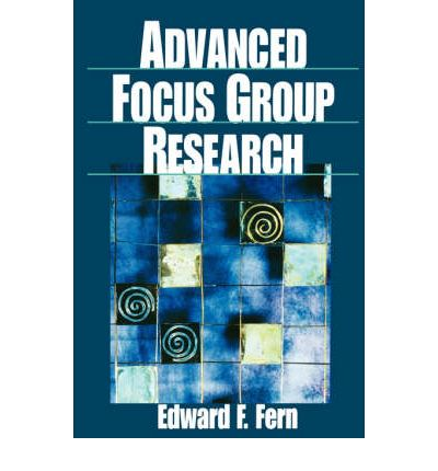 Advanced Focus Group Research