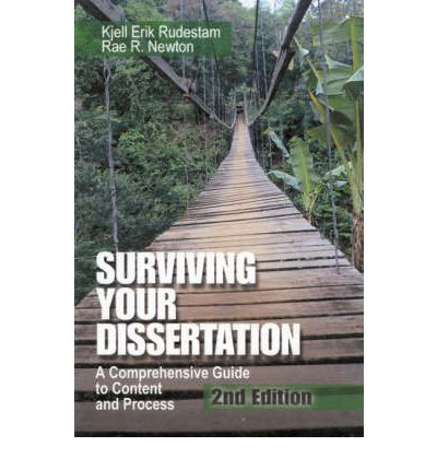 rudestam and newton surviving your dissertation In the fully updated fourth edition of their best-selling guide, surviving your dissertation, kjell erik rudestam and rae r newton answer questions concerning every.