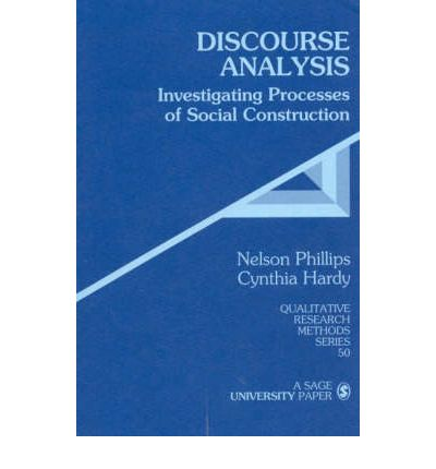 Discourse Analysis : Investigating Processes of Social Construction