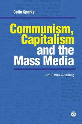 Communism, Capitalism and the Mass Media