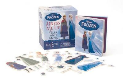 Frozen: Dress Me Up Elsa and Anna : A Magnetic Kit
