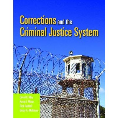 the need for tweaking in the corrections department of the criminal justice system In the corrections system the makeup of the american criminal justice system also provides a multitude of career everything you need to know about.