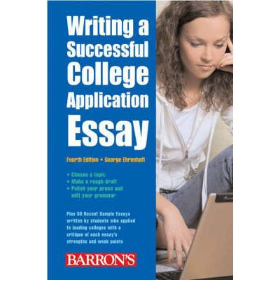 College application essay writing service by george ehrenhaft