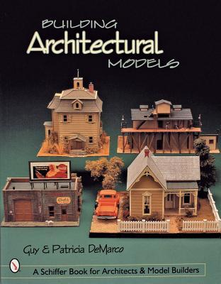 building architectural models guy de marco 9780764310713