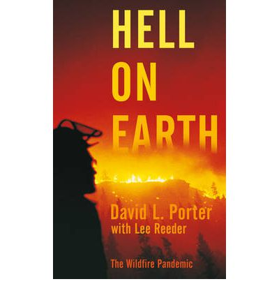 Hell on Earth : The Wildfire Pandemic