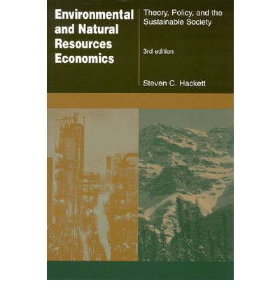 Environmental and Natural Resources Economics : Steven C ...