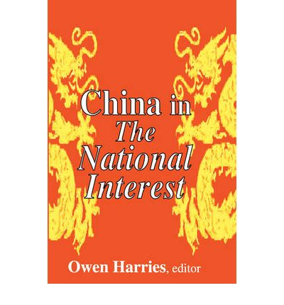 chinas national interest China's oil rush in africa  interest-free loans and preferential  major state-sector firms in china include the china national offshore oil.