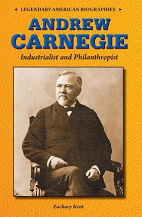 a biography of andrew carnegie an american industrialist