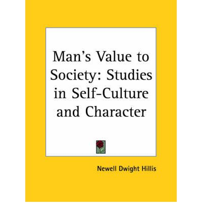 the value of philosophy in society Texts from the history of philosophy tracing the development of ideas on the  relation  commodities: use value & value, karl marx, 1867  science &  society.