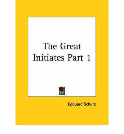 The Great Initiates: v. 1