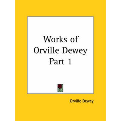 Works of Orville Dewey Vol. 1 (1847)