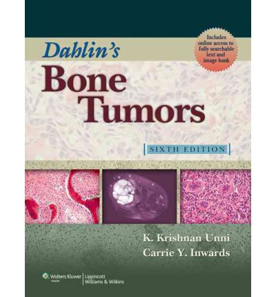 Dahlin's Bone Tumors : General Aspects and Data on 10,165 Cases