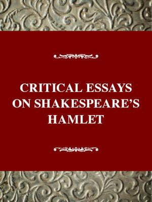 Essays on hamlet