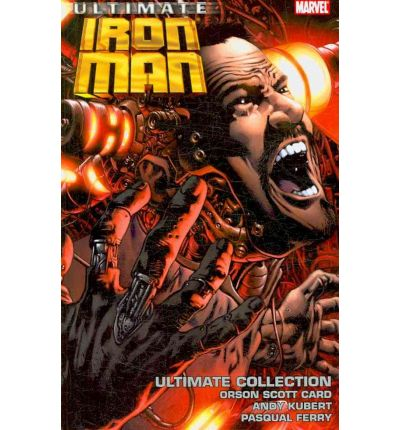 Ultimate Comics Iron Man Ultimate Collection: Ultimate Collection