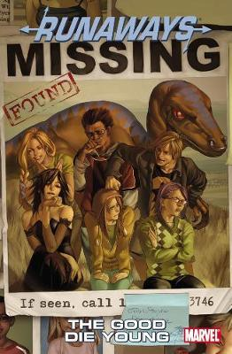 Runaways: Good Die Young Vol. 3