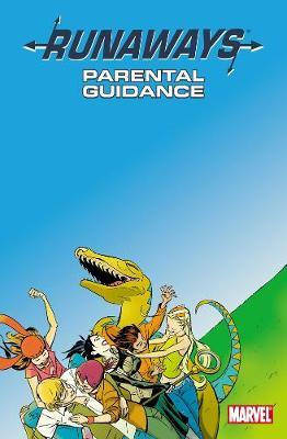 Runaways: Parental Guidance v. 6