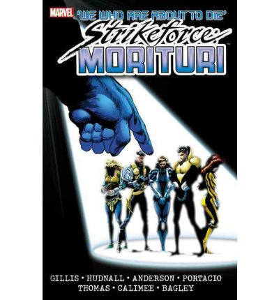 Strikeforce Morituri, Volume 2