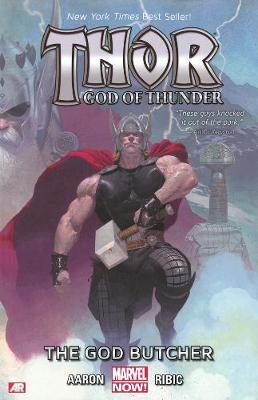Thor: God of Thunder: God Butcher (Marvel Now) Volume 1