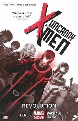 Uncanny X-Men: Revolution (Marvel Now) Volume 1
