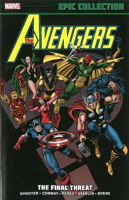 Avengers Epic Collection: Final Threat