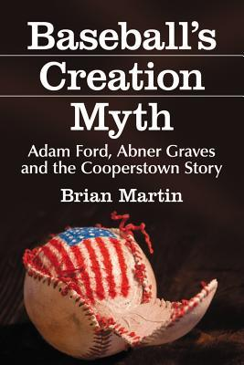 the creation myths of cooperstown essay Free essay: stephen jay gould's the creation myths of cooperstown and edward o wilson's the serpent if only i could have seen the blinding light before i.