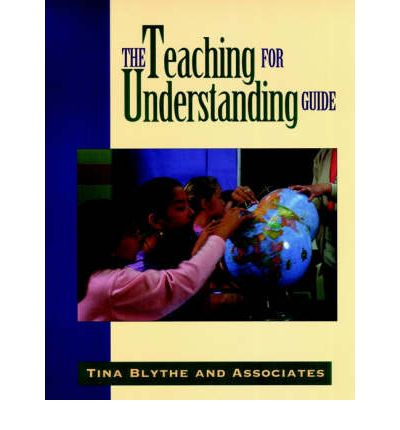 the teaching for understanding guide blythe pdf