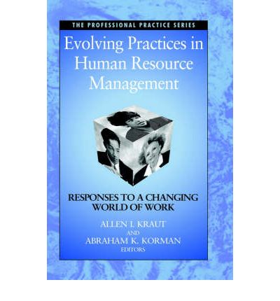 evolving future of human resource management The challenges of human resource management  the role of the human resource manager is evolving with the change in  that there is no future for them.