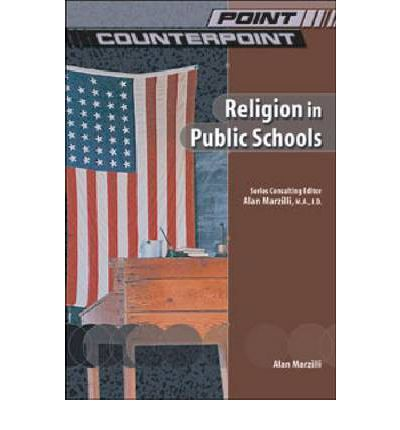 religion in public schools Know your rights as a christian in a public school  september 24, 2015  to attend religious schools that are also available for attending non-religious schools.