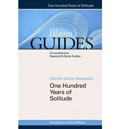 One hundred years of solitude quot prof harold bloom 9780791085783