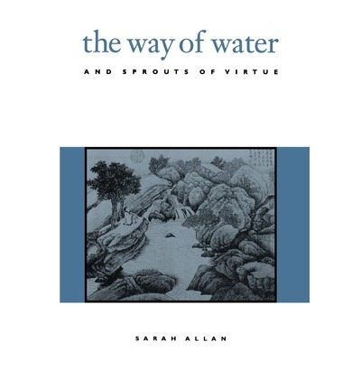 The Way of Water and Sprouts of Virtue