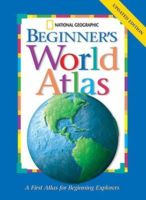 """National Geographic"" Beginners World Atlas"