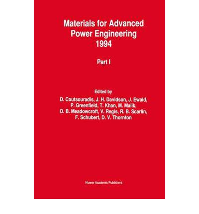 Materials for Advanced Power Engineering 1994: Pt. 1 & 2