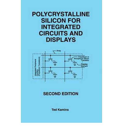 Polycrystalline Silicon for Integrated Circuits and Displays 1998