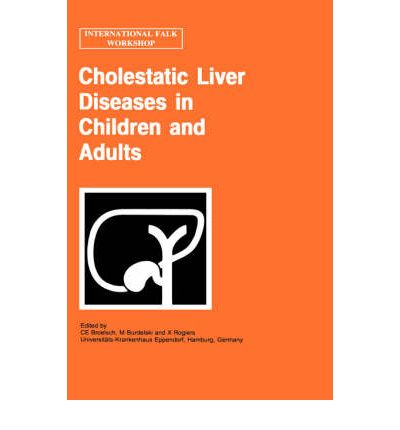 Cholestatic Liver Diseases in Children and Adults