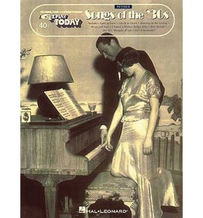 Songs of the '30s : E-Z Play Today Volume 40