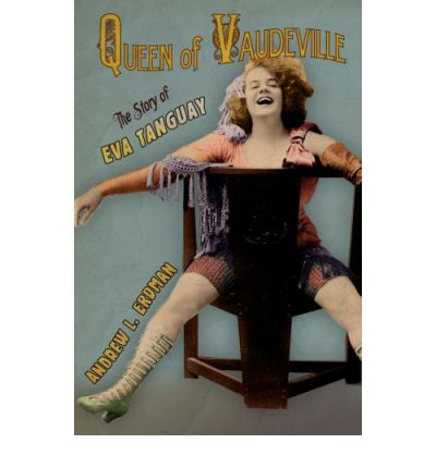 Queen of Vaudeville