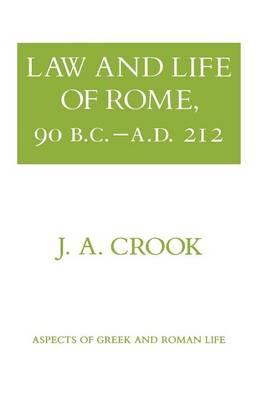 Law and Life of Rome, 90 B.C.-A.D.212
