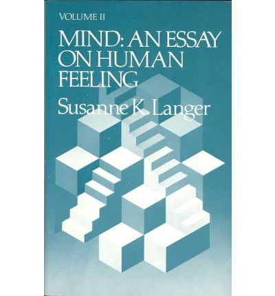 Mind: An Essay on Human Feeling