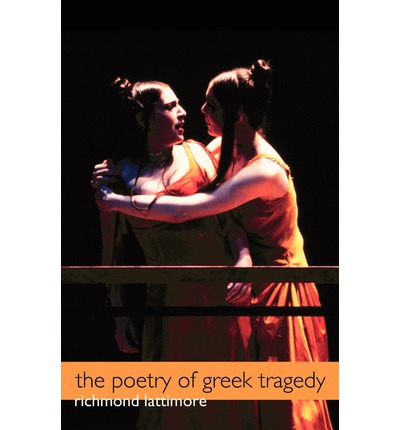 The Poetry of Greek Tragedy