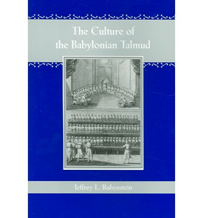"The Culture of the ""Babylonian Talmud"""
