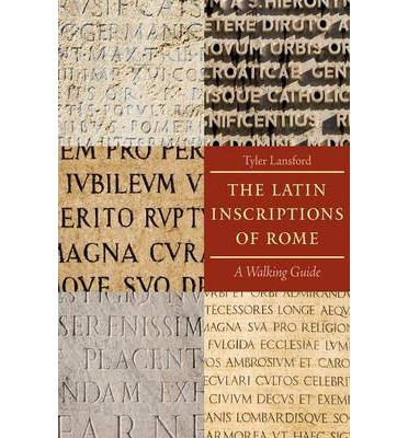 The Latin Inscriptions of Rome