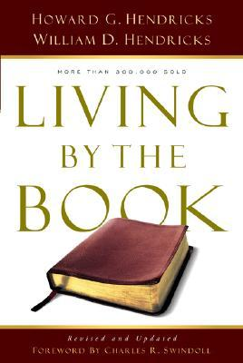 Living by the Book : The Art and Science of Reading the Bible