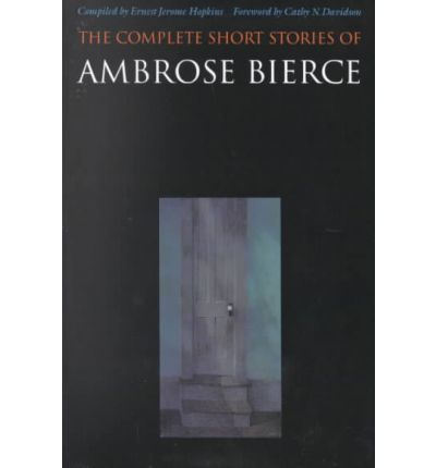 critical essays on ambrose bierce Critics have argued over whether psychological or supernatural explana- tions  best resolve the endings to bierce's stories in your essay on bierce in the weird .