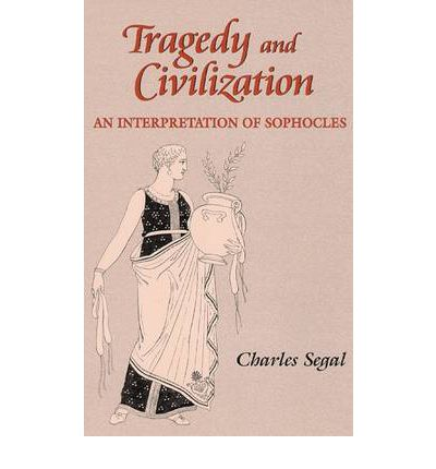 Tragedy and Civilization
