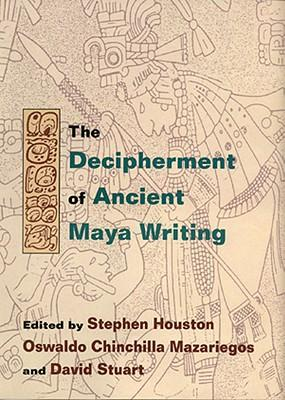 Decipherment of Ancient Maya Writing