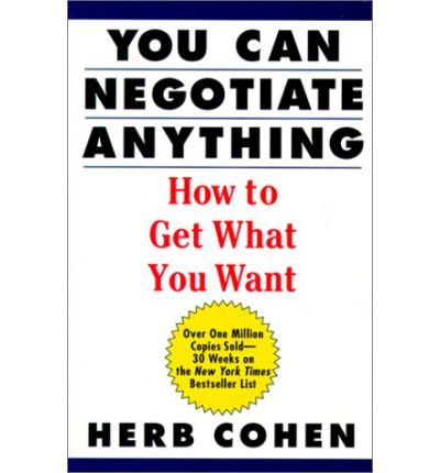 You-can-negotiate-anything-the-worlds-best-negotiator …
