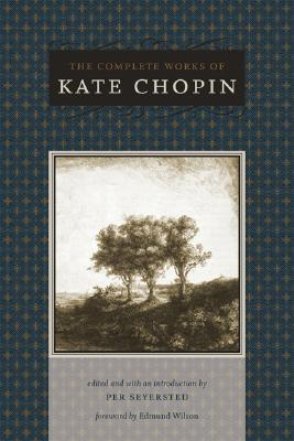 The Complete Works of Kate Chopin