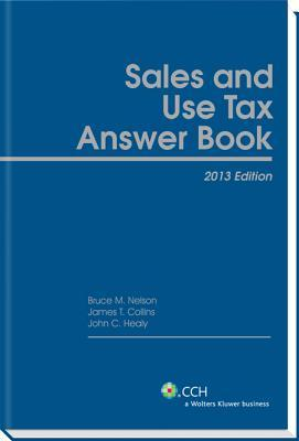 Sales and Use Tax Answer Book (2013)