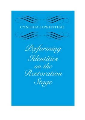 Performing Identities on the Restoration Stage